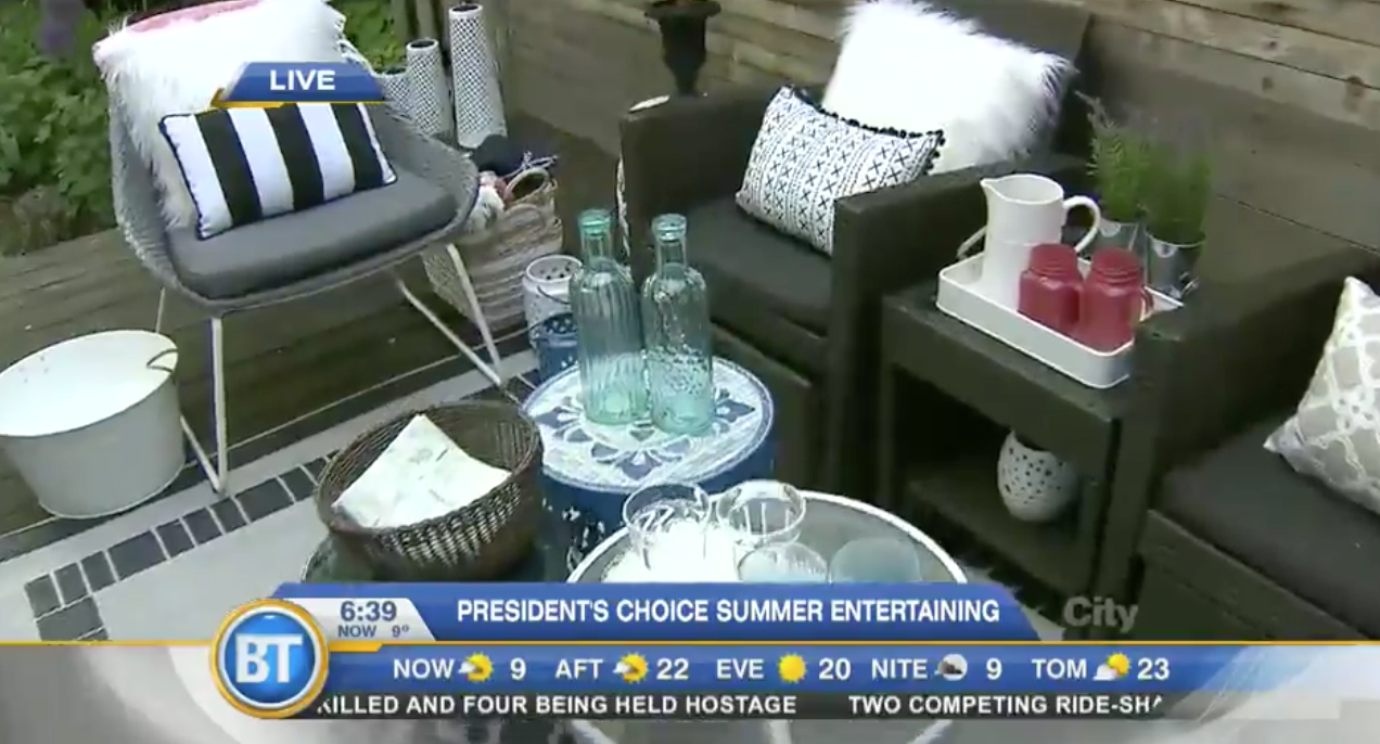 Backyard Entertaining with President's Choice – BT Toronto